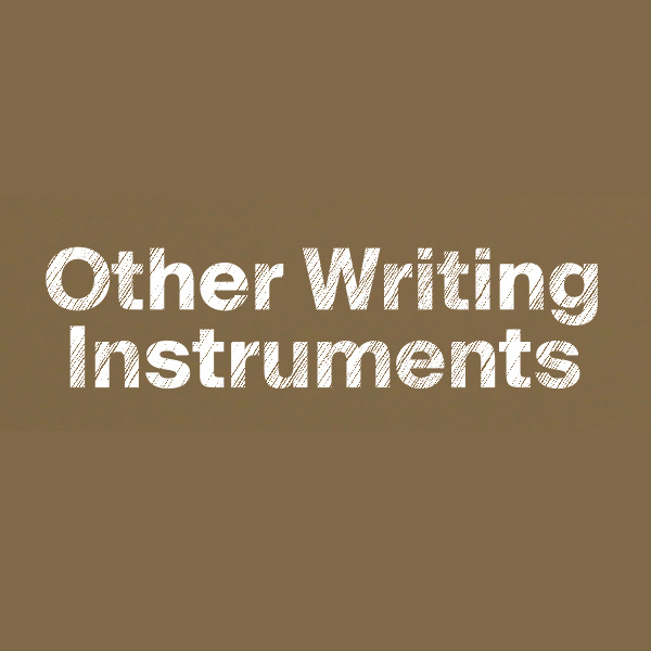 OTHER WRITING INSTRUMENTS